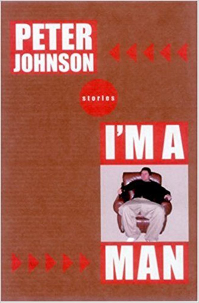 The Official Web Site of Peter Johnson — I'm A Man
